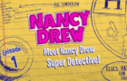 Meet Nancy Drew Super Detective! l Ep. 1 of 6 l Nancy Drew: Codes & Clues