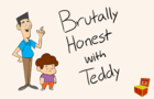 Brutally Honest With Teddy - The Birds and the Bees (Ep 2)