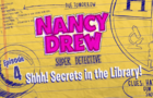 Shhh! Secrets in the Library! l Ep. 4 of 6 l Nancy Drew: Codes & Clues