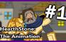HearthStone - The Animation #1