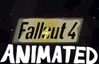 Fallout 4 Animated
