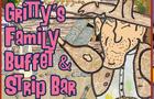 Gritty's Family Buffet & Strip Bar
