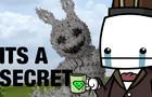 Its a secret