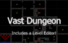 Vast Dungeon