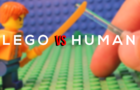 LEGO VS. HUMAN