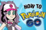 How to Pokémon GO