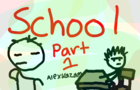SCHOOL PART ONE: THE SYSTEM -Alexkazam