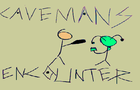 Caveman's Encounter