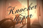 Knocker-Upper