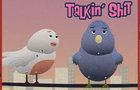 Talkin' Sh!t