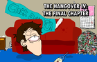 The Hangover IV: The Final Chapter