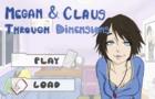 Megan & Claus: Through Dimensions (V0.01)