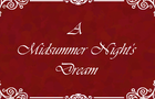 A Midsummer Night's Dream (Act 3, Scene 2)