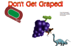 Don't Get Graped!