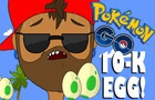 The Trouble with 10-K Eggs!!! Pokemon GO! FULLY ANIMATED SHORT (parody)