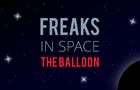 Freaks In Space - The Balloon