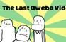 The Last Qweba Video
