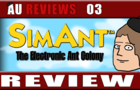 AU Reviews 03: SimAnt