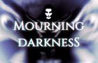 -TEASER- Mourning darkness