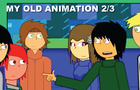 My OLD 2011 Animations 2