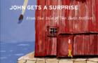 John gets a surprise