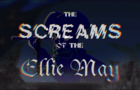 The Screams of the Ellie May