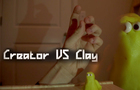 Creator VS Clay