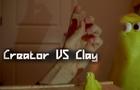 Creator VS Clay