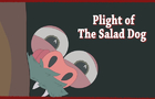 Plight of the Salad Dog