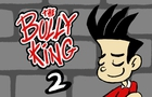 The Bully King - episode 2