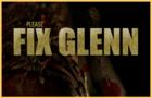 Fix Glenn!