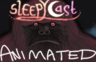 Sleepycast Animated - The Marsquatch