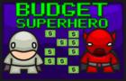 Budget Superhero
