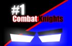 combat knights episode 1