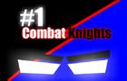 combat knights episode 1