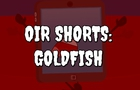 "OIR Shorts - ""Goldfish"""