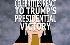 Celebrities React to Trump's Victory