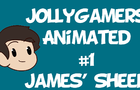 JollyGamers Animated #1 | James' Sheep