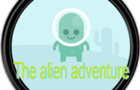 The aliens adventure
