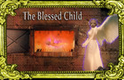 The Blessed Child - Original song and animation