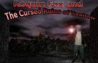 ROQUIN FOX AND THE CURSED RUINS OF TAALTHIR