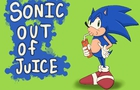 Sonic: Out of Juice