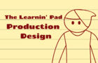 The Learnin' Pad: Production Design