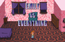 emily VS everything