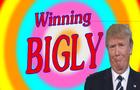 Winning Bigly