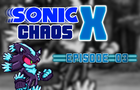 Sonic Chaos X Episode 03
