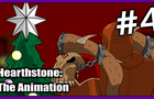 HearthStone - The Animation #4