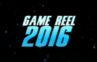 Game Reel 2016