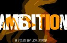 AMBITION - INSPIRATIONAL ANIMATED SHORT FILM