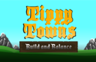 Tippy Towns: Build and Balance